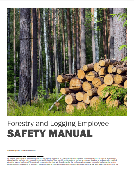 Safety Manuals By Industry - Forestry & Logging Employee | TPG